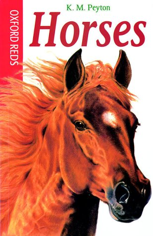 9780199106578: Horses (Oxford Reds)