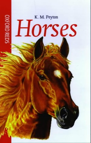 9780199106585: Horses (Oxford Reds)