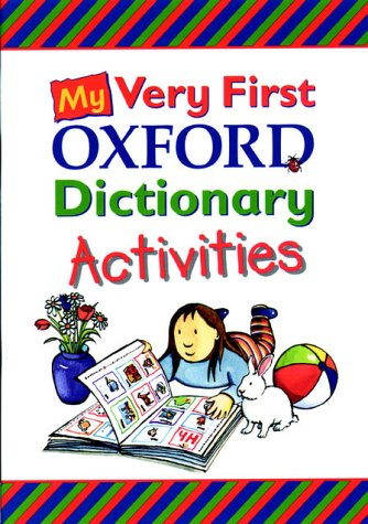 9780199106592: My Very First Oxford Dictionary: Activities Book