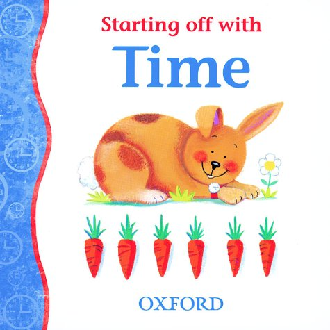 9780199106639: Starting Off with Time