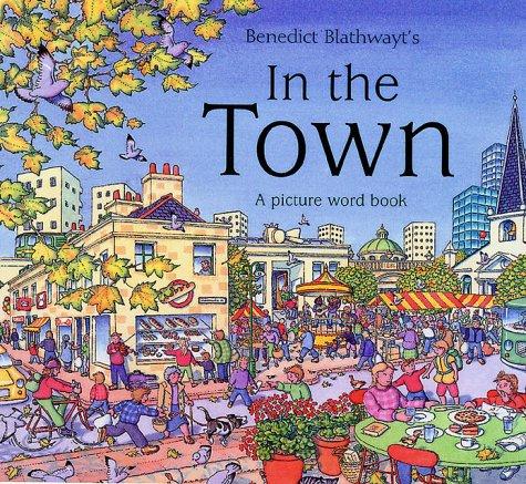 9780199106707: Benedict Blathwayt's in the Town