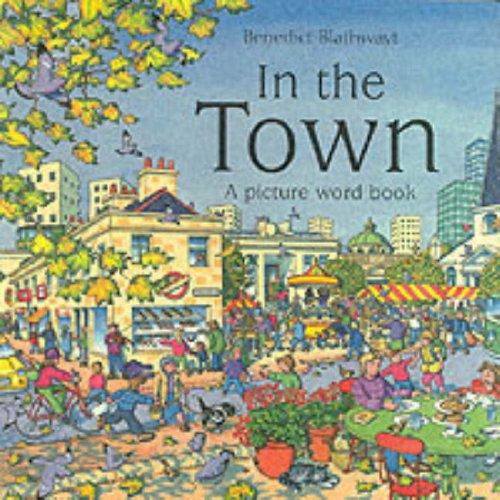 9780199106714: Benedict Blathwayt's in the Town