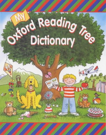9780199106905: My Oxford Reading Tree Dictionary