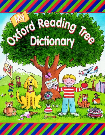 9780199106912: READING TREE DICTIONARY: My Oxford Reading Tree Dictionary