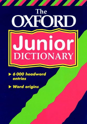 9780199107063: The Oxford Junior Dictionary