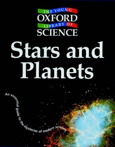9780199107100: Stars and Planets (Young Oxford Library of Science)