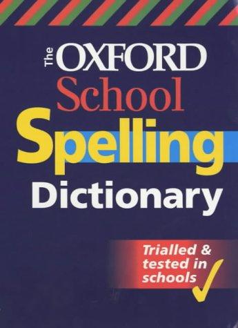 9780199107148: SCHOOL SPELLING DICTIONARY