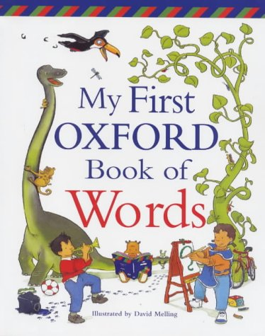 9780199107452: My First Oxford Book of Words