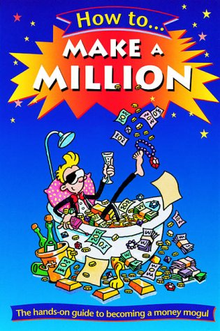 9780199107674: How to Make a Million