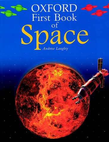 9780199107698: The Oxford First Book of Space