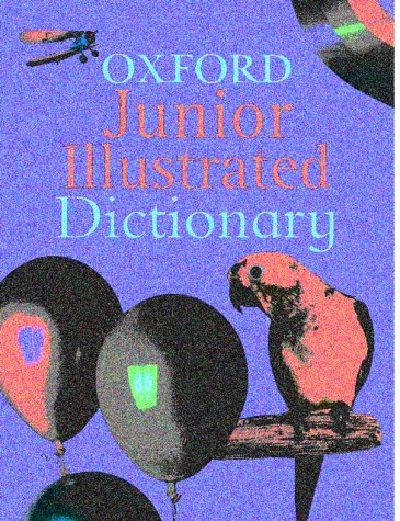 9780199108824: Oxford Junior Illustrated Dictionary
