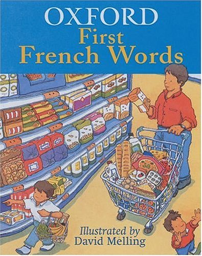 9780199109548: OXFORD FIRST FRENCH WORDS (English and French Edition)