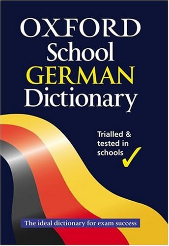 9780199109579: The Oxford School German Dictionary