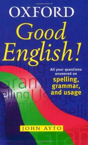 Good English! (9780199109869) by John Ayto