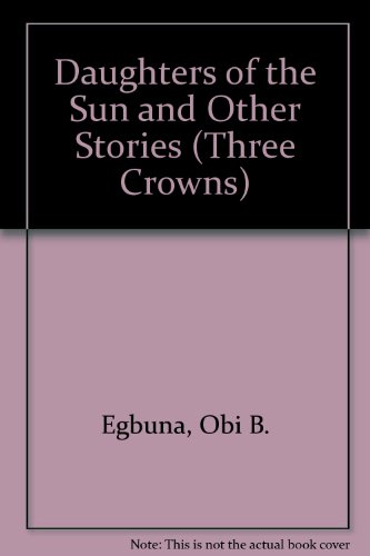 9780199110681: Daughters of the Sun and Other Stories (Three Crowns)