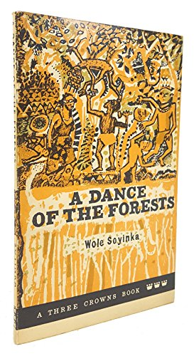 9780199110827: A Dance of the Forests (A Three Crowns Book)
