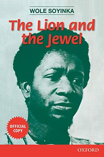 The Lion and the Jewel (Three Crowns Book) (0199110832) by Soyinka, Wole