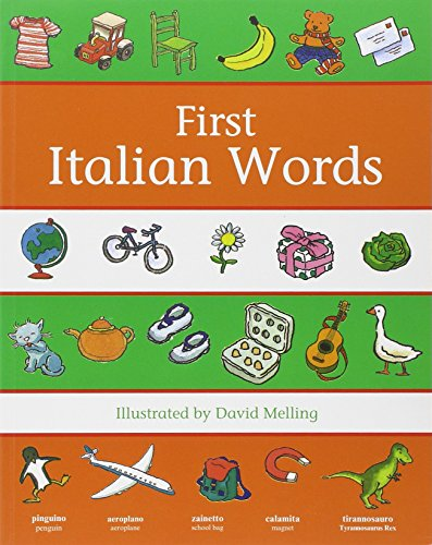9780199111008: Oxford First Italian Words (First Words)