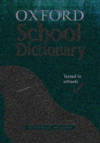 9780199111176: Oxford School Dictionary