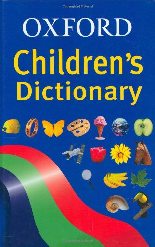 9780199111213: OXFORD CHILDRENS DICTIONARY