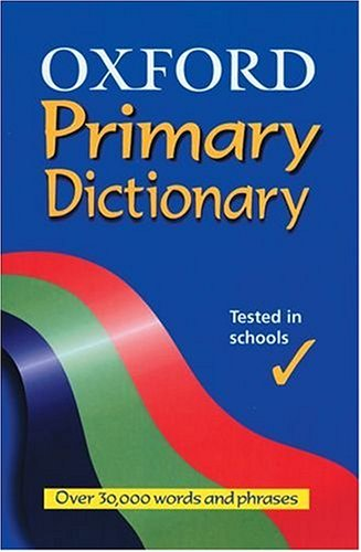 9780199111220: Oxford Primary Dictionary