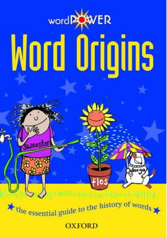 9780199111602: WordPower! Word Origins
