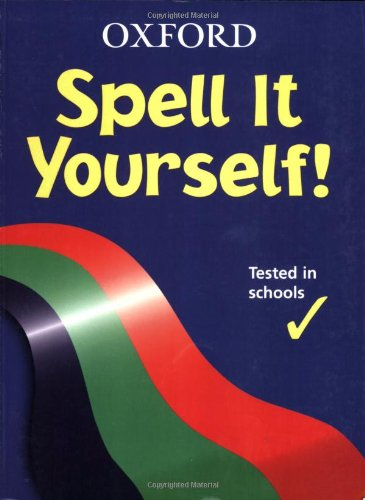 9780199111695: OXFORD SPELL IT YOURSELF