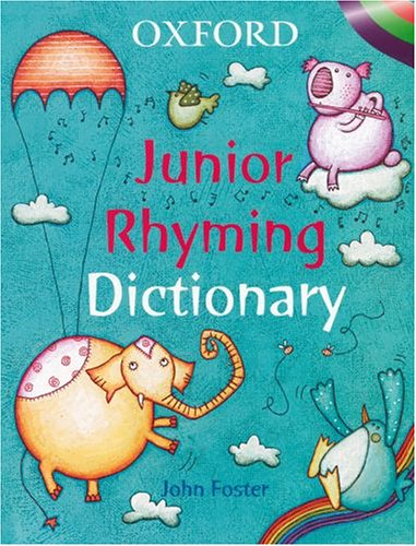OXFORD JUNIOR RHYMING DICTIONARY: Foster, John, Williamson,