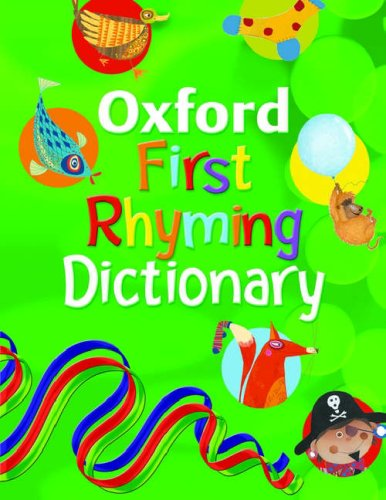 9780199112203: Oxford First Rhyming Dictionary