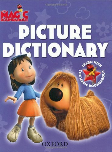 9780199112883: OXFORD PICTURE DICTIONARY (Magic Roundabout)