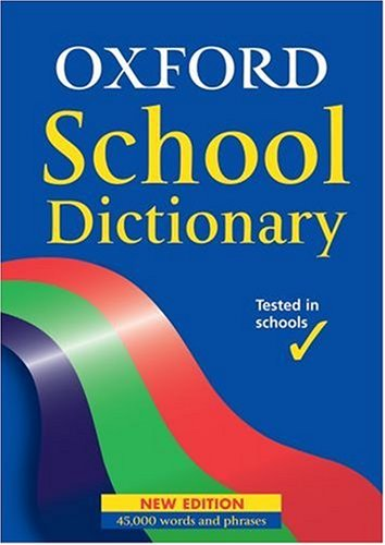 9780199113019: Oxford School Dictionary