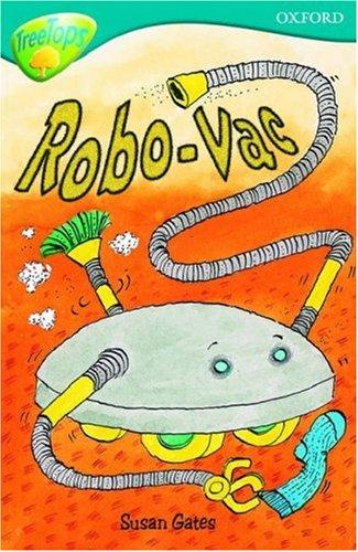 9780199113378: Oxford Reading Tree: Level 9: TreeTops: Robo-Vac