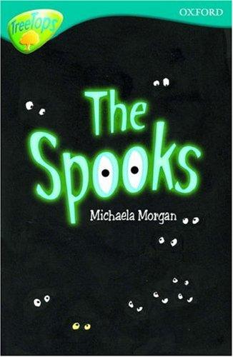 9780199113392: Oxford Reading Tree: Level 9: TreeTops: The Spooks (Treetops Fiction)