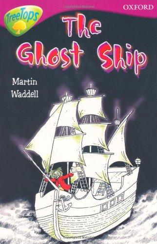 9780199113460: Oxford Reading Tree: Level 10B: Treetops: Ghost Ship