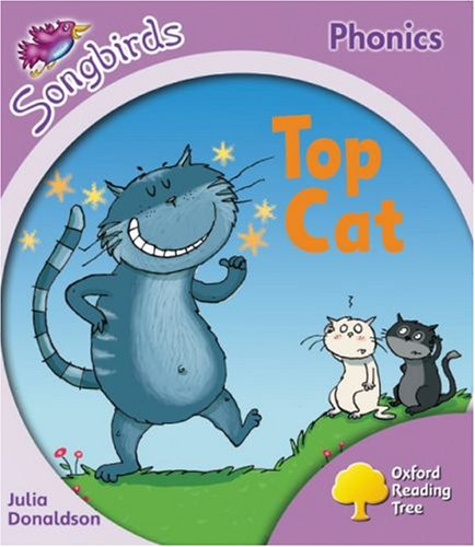 9780199113781: Oxford Reading Tree: Stage 1+: Songbirds: Top Cat