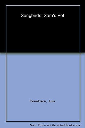 9780199113798: Oxford Reading Tree: Stage 1+: Songbirds: Sam's Pot