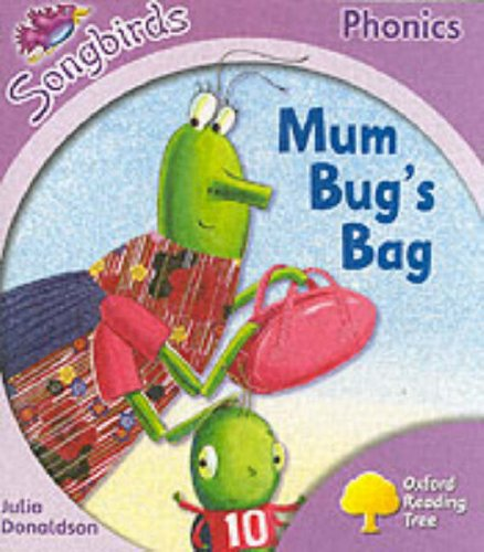 9780199113835: Oxford Reading Tree: Stage 1+: Songbirds: Mum Bug's Bag (Ort Songbirds Phonics Stage 1)