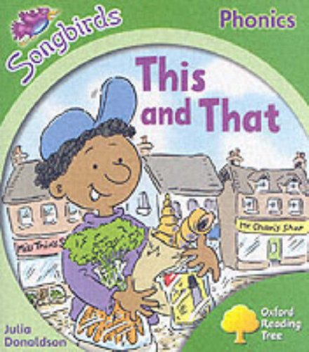 9780199113903: Oxford Reading Tree: Stage 2: Songbirds: This and That (Ort Songbirds Phonics Stage 2)