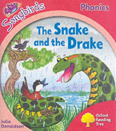 9780199114122: Oxford Reading Tree: Stage 4: Songbirds: The Snake and the Drake