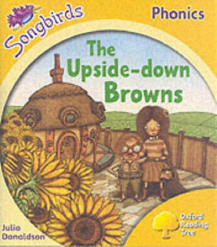 9780199114214: Oxford Reading Tree: Stage 5: Songbirds: The Upside-Down Browns (Ort Songbirds Phonics Stage 5)