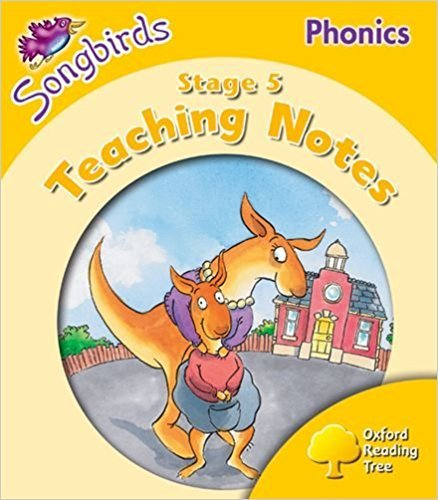 9780199114252: Oxford Reading Tree: Stage 5: Songbirds Phonics: Teaching Notes