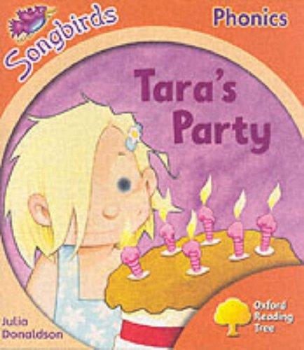 9780199114283: Oxford Reading Tree: Stage 6: Songbirds: Tara's Party
