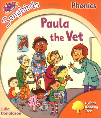9780199114290: Oxford Reading Tree: Stage 6: Songbirds: Paula the Vet