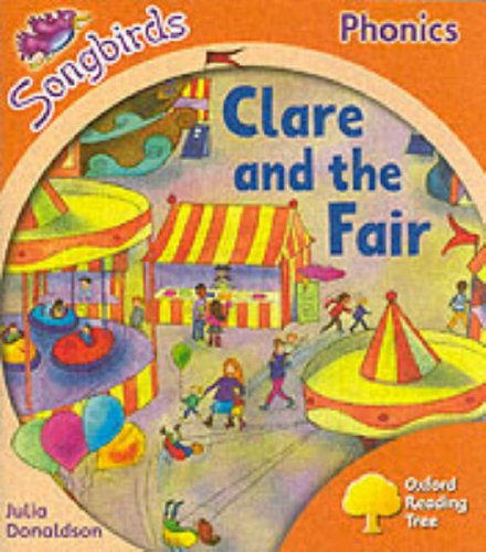 9780199114313: Oxford Reading Tree: Stage 6: Songbirds: Clare and the Fair