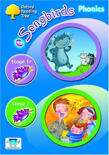 Oxford Reading Tree: Levels 1+-2: e-Songbirds Phonics: CD-ROM Unlimited-User Licence: Clare Kirtley...