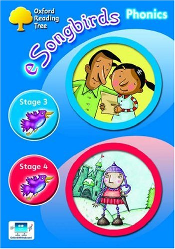 Oxford Reading Tree: Levels 3-4: e-Songbirds Phonics: CD-ROM Unlimited-User Licence: Clare Kirtley,...
