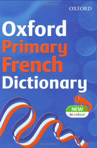 9780199114931: Oxford Primary French Dictionary 2007