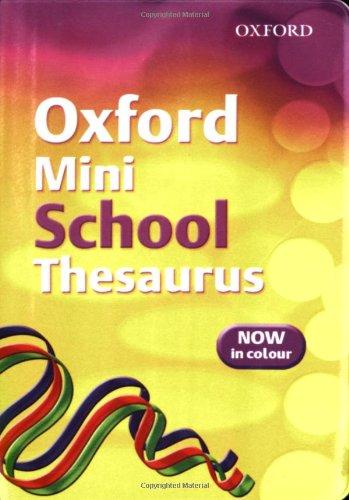 9780199115181: Oxford Mini School Thesaurus (2007 Edition)