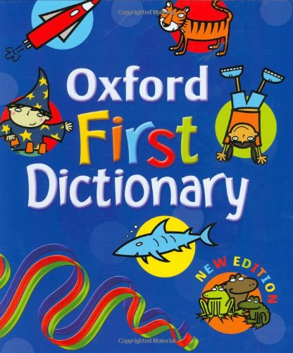 9780199115198: Oxford First Dictionary (2007 edition)