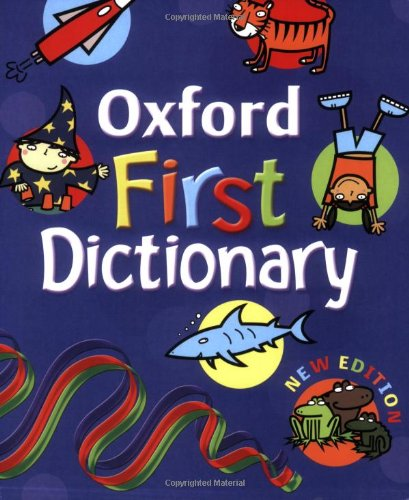 9780199115204: OXFORD FIRST DICTIONARY